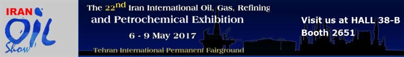 IRAN OIL SHOW - VISIT US @ HALL 38-B BOOTH 2561